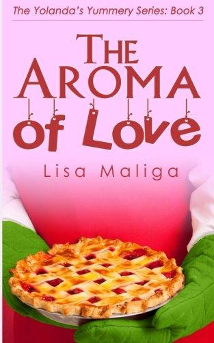 The Aroma of Love: Volume 3