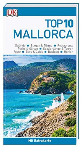 Top 10 Reiseführer Mallorca: mit Extra-Karte und kulinarischem...