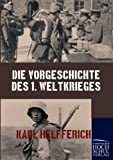 Die Vorgeschichte des 1. Weltkrieges