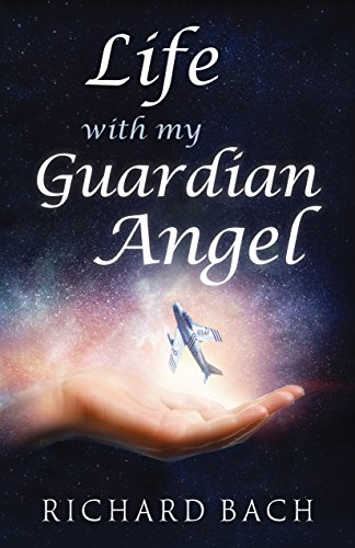 Life with My Guardian Angel (English Edition)