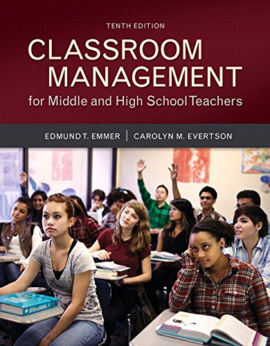 Compare Textbook Prices for Classroom Management for Middle and High School Teachers with MyLab Education with Enhanced Pearson eText, Loose-Leaf Version -- Access Card Package  Myeducationlab 10 Edition ISBN 9780134027302 by Emmer, Edmund T.,Evertson, Carolyn M.