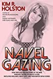 Navel Gazing: How Revealed Bellybuttons of the 1960s Signaled the End of Movie Clichés Involving Negligees, Men's Hats, and Freshwat