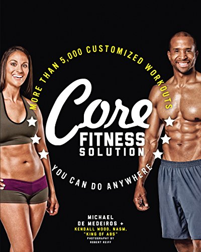 Core Fitness Solution: More than 5,000 Customized Workouts You Can Do Anywhere (English Edition)