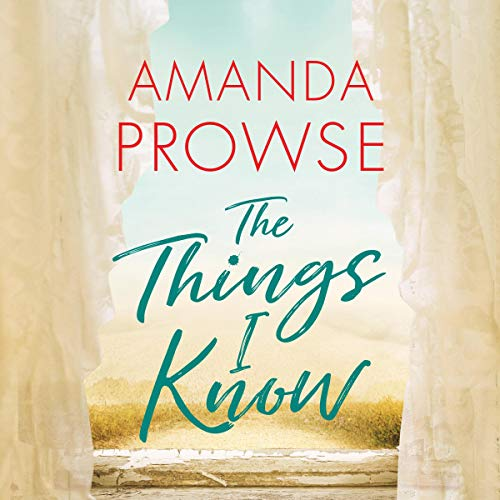 The Things I Know audiobook cover art