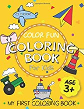Color Fun: Coloring Book For Kids: My First Coloring Book (Learn About Shapes)