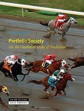 Portfolio Society: On the Capitalist Mode of Prediction (Zone / Near Futures)