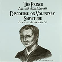 The Prince and Discourse on Voluntary Servitude