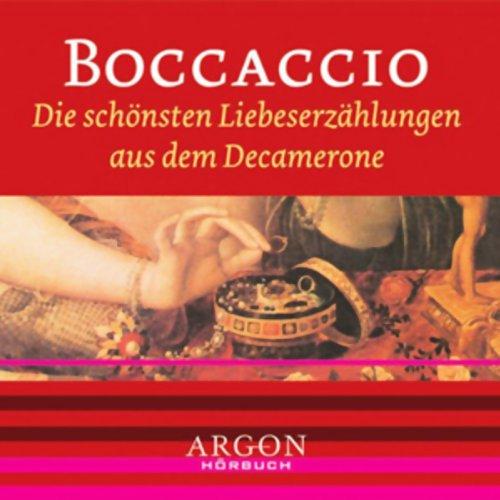 Die schönsten Liebeserzählungen aus dem Decamerone                   Autor:                                                                                                                                 Giovanni Boccaccio                               Sprecher:                                                                                                                                 Anna Thalbach                      Spieldauer: 1 Std. und 8 Min.     4 Bewertungen     Gesamt 4,5