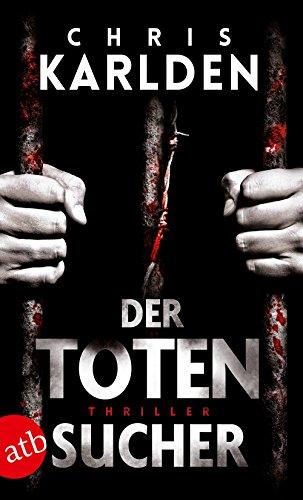 Der Totensucher: Thriller (Speer-und-Bogner-Thriller, Band 1)