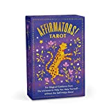 Affirmators! Tarot Deck: For Magical Guidance from the Universe to Help You Help Yourself - without the Self-Helpy-Ness!