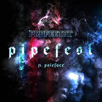 Pipefest (feat. Paleface)