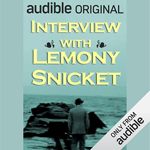 Interview with Lemony Snicket (a.k.a. Daniel Handler) audiobook cover art
