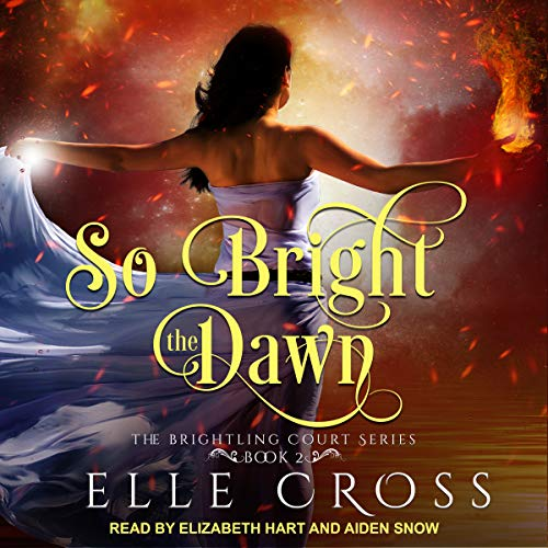 So Bright the Dawn audiobook cover art