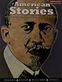American Stories: A History of the United States, Volume 2 (3rd Edition)