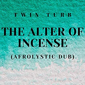 The Alter Of Incense