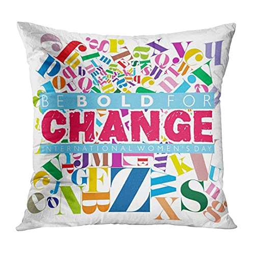HZLM Funda de almohada Woman Be Bold for Change Caption on Colorful Pattern para el Día Internacional de la Mujer Abstracta Decoración del Hogar Cojín Cuadrado Funda de 45 x 45 cm