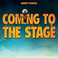 Coming to the Stage: Season 3