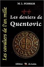 Les cavaliers de l'an mille, Tome 2 - Les Deniers de Quentovic : 976-982 de Marcel-Louis Perrier