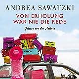 """""""Von Erholung war nie die Rede"""" von Andrea Sawatzki…"""