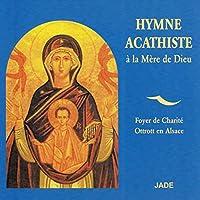 Hymne Acathiste a La Mere De Dieu