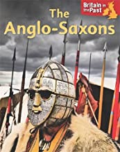 Britain in the Past: Anglo-Saxons