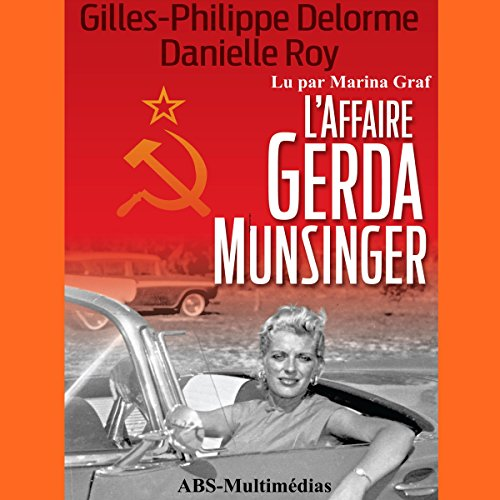 L'Affaire Gerda Munsinger audiobook cover art
