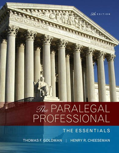 Compare Textbook Prices for The Paralegal Professional: The Essentials 5 Edition ISBN 9780134130866 by Goldman, Thomas,Cheeseman, Henry