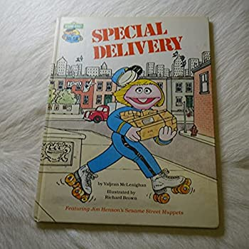 Special Delivery: Featuring Jim Henson's Sesame Street Muppets - Book  of the Sesame Street Book Club