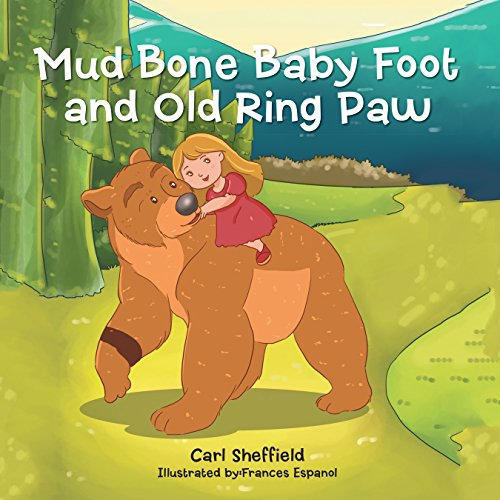 Mud Bone Baby Foot and Old Ring Paw (English Edition)