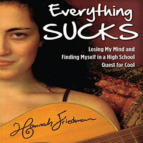 Everything Sucks audiobook cover art