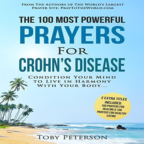 The 100 Most Powerful Prayers for Crohn's Disease audiobook cover art