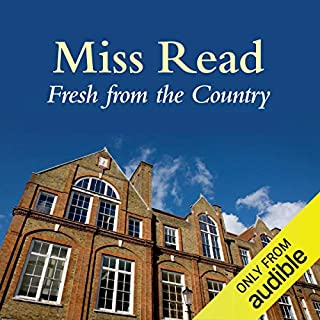 Fresh from the Country                   By:                                                                                                                                 Miss Read                               Narrated by:                                                                                                                                 Gwen Watford                      Length: 6 hrs and 21 mins     27 ratings     Overall 4.6