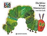Die kleine Raupe Nimmersatt Bilderbuch