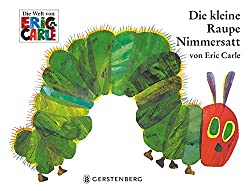 Die kleine Raupe Nimmersatt oder The Very Hungry Caterpillar