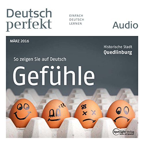 Deutsch perfekt Audio - Gefühle. 03/2016 audiobook cover art