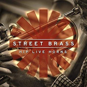 Street Brass: Hip Live Horns