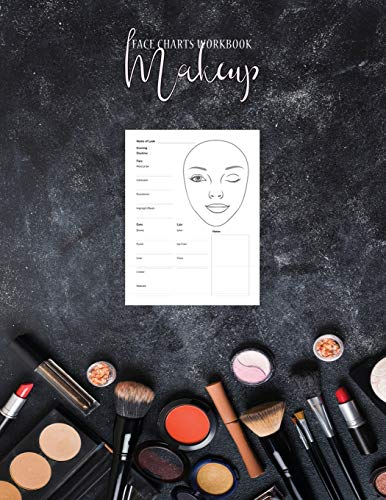 Makeup Face Charts Workbook: Makeup Artist Drawing Coloring Face Charts Large Notebook 100 Pages