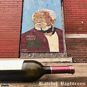 Ratchet Righteous