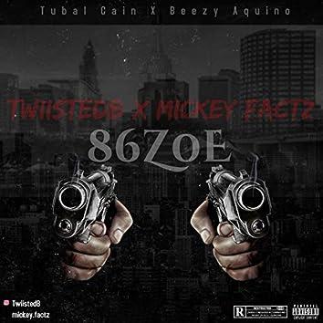 86Z0E (feat. Mickey Factz)