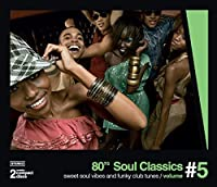 80's Soul Classics - Sweet Soul And Funky Club Tunes, Vol. 5 by KC & The Sunshine Band