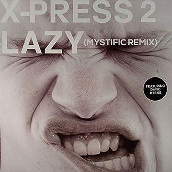 Lazy (Mystific Remix)