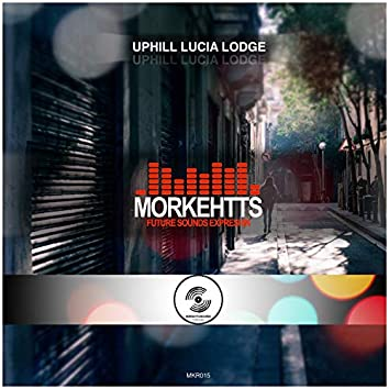 Uphill Lucia Lodge