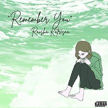 Mengingatmu (Remember You)