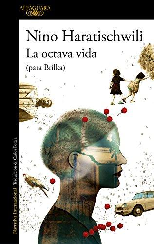 LA OCTAVA VIDA - Nino Haratischwili