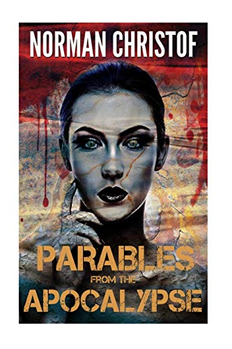 Parables From The Apocalypse: Box Set ~ Volumes 1-5