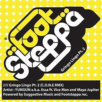 Gringo Lingo Pt. 2 (Cone Remix)