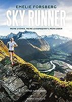 Sky Runner: Meine Staerke, meine Leidenschaft, mein Leben