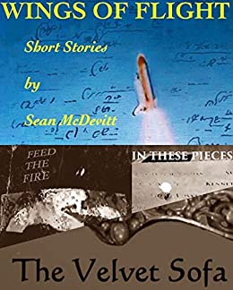 Wings Of Flight: Short Stories by Sean McDevitt by [Sean McDevitt]