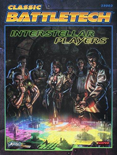Interstellar Players (CLASSIC BATTLETECH)