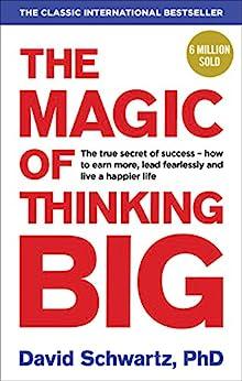 [David Joseph Schwartz]のThe Magic of Thinking Big (English Edition)